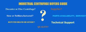 Industrial Centrifuge Buyer's Guide