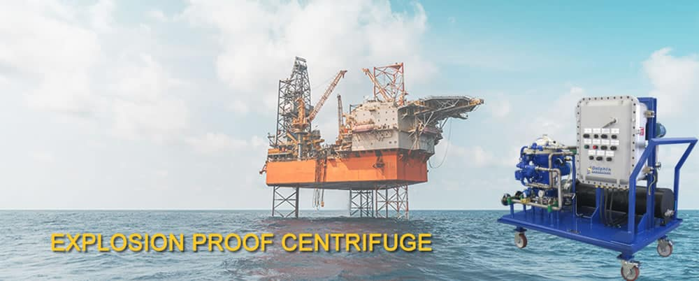 Explosion Proof Centrifuge for Offshore Platform